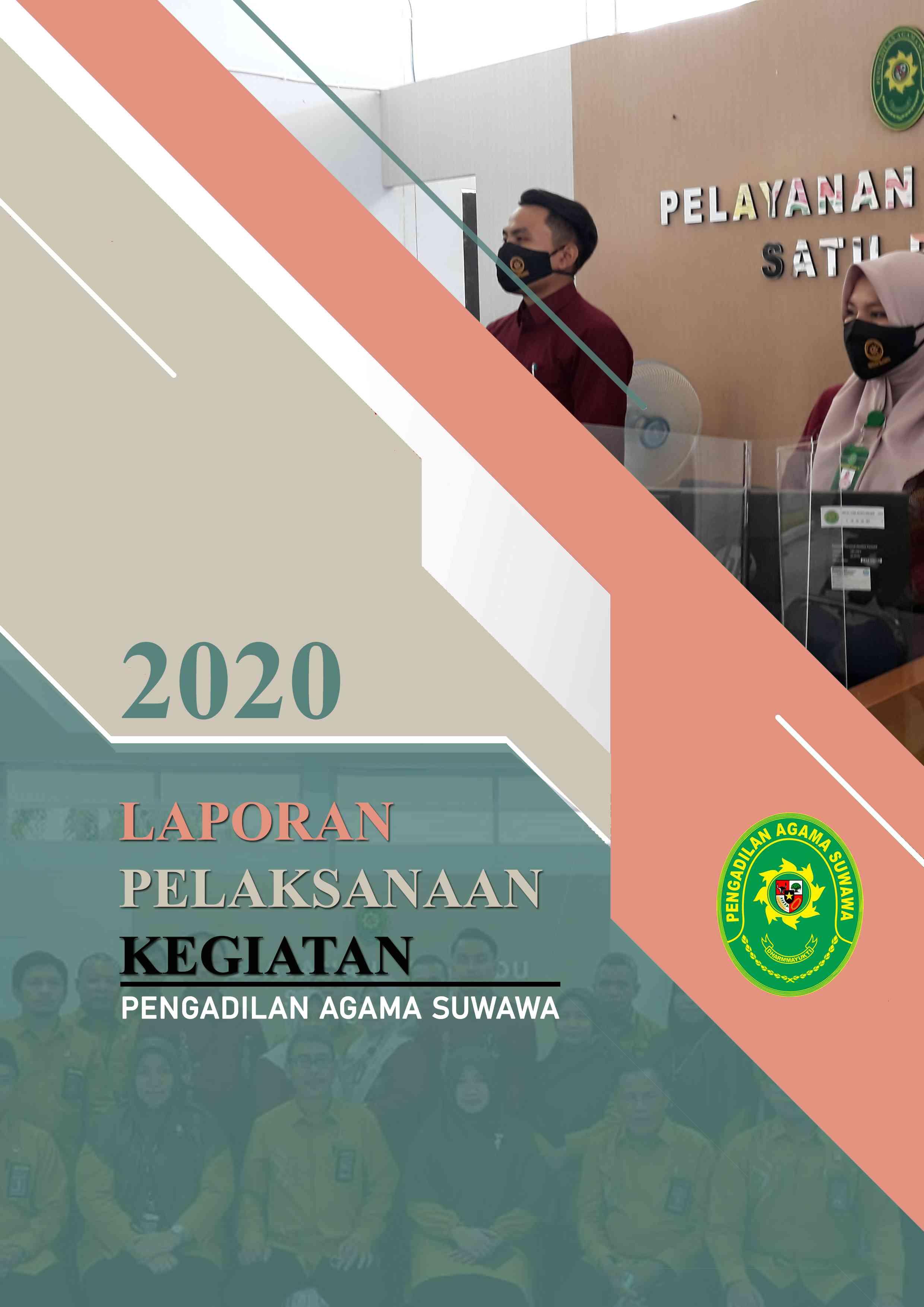 Laporan Pelaksanaan Kegiatan Pengadilan Agama Suwawa Tahun 2020